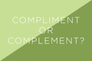 03-sneaky-words-you-screw-up-compliment-complement