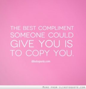 1158349675-the-best-compliment-someone-could-give-you-is-to-copy-you-3